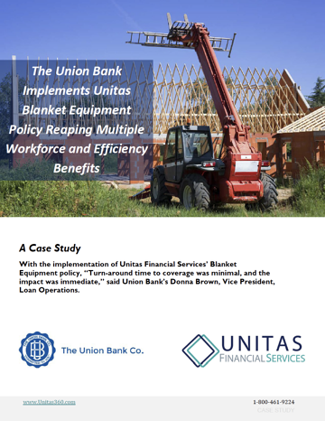 Blanket Equipment Insurance Case Study for The Union Bank with Unitas Financial Services